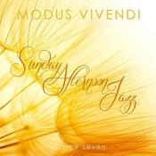 Modus Vivendi: Sunday Afternoon Jazz, Vol. 7 Songs