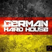 German Hard House Songs