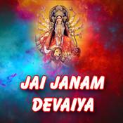 Jai Janam Devaiya Songs