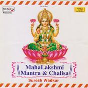 Maha Lakshmi Chalisa Song