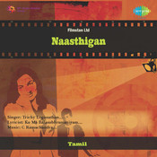 Naasthigan Tml Songs