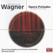 Wagner: Opera Preludes/Siegfried Idyll Songs