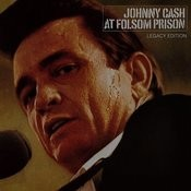 At Folsom Prison (Legacy Edition) Songs