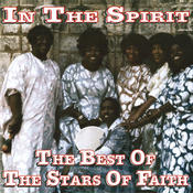 In The Spirit: The Best Of The Stars Of Faith Songs