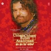 Chham Chham Roun Ankhiyaan Songs