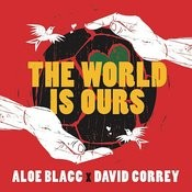 The World Is Ours (Coca-Cola 2014 World's Cup Anthem) Songs