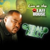 Gerald Kelly: Live at the Laff House Songs