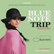Blue Note Trip 10: Late Nights/Early Mornings Songs