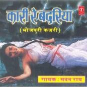 Kaari Re Badariya Songs