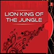 Lion King Of The Jungle Songs