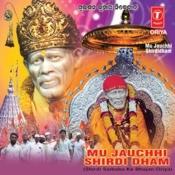 Mu Jauchhi Shirdi Dham Songs