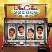 Blue Collar Comedy: The Next Generation Songs