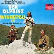 Der Ölprinz / Winnetou III (Original Motion Picture Soundtrack) Songs