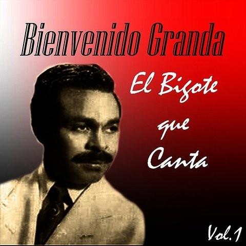 Bienvenido Granda El Bigote Que Canta Vol 1 Songs Download