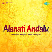Alanati Andalu Songs