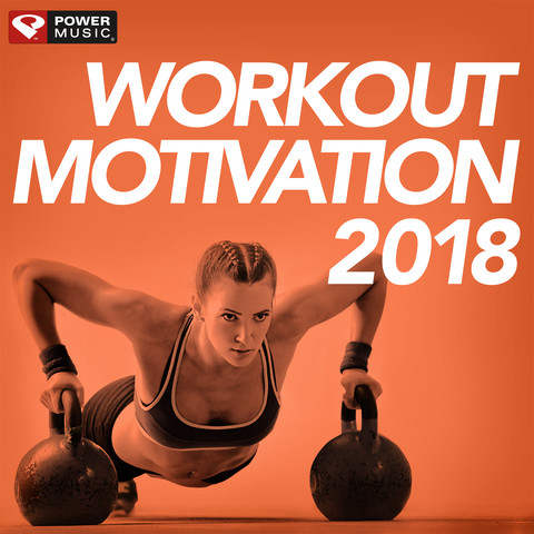 workout motivation 2018 unmixed workout music ideal for