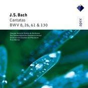 Bach, JS : Cantatas BWV Nos 8, 26, 61 & 130 (-  Apex) Songs