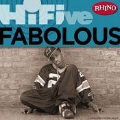 Rhino Hi-Five: Fabolous Songs