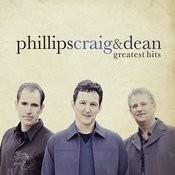 Greatest Hits: Phillips, Craig & Dean Songs