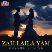 Zah Laila Yam Songs