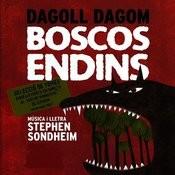 Dagoll Dagom - Boscos Endins Songs