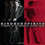 Kindred Spirits: A Tribute To The Songs Of Johnny Cash Songs