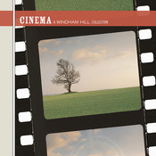 Cinema - A Windham Hill Collection Songs