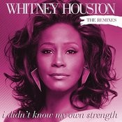 I Didn't Know My Own Strength Remixes Songs