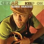 Keep On (Dance Remixes) Songs