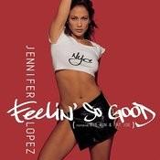 Feelin' So Good (Hq2 Radio Mix) Song