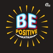 Be Positive - Malayalam Motivational Songs Songs