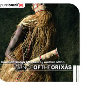Pure Brazil Ii Dance Of The Orixas Songs