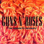 The Spaghetti Incident Songs