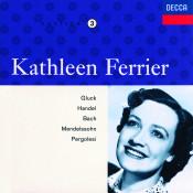 Kathleen Ferrier Vol. 3 - Gluck / Handel / Bach / Mendelssohn / Pergolesi Songs
