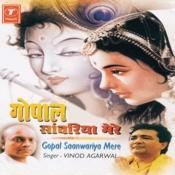 Gopal Sanwariya Mere Songs