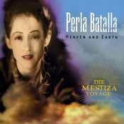 Heaven And Earth: The Mestiza Voyage Songs