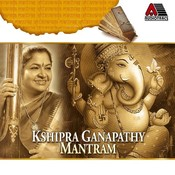 Kshipra Ganapathy Mantram Songs