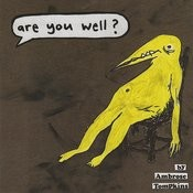 Are You Well? Songs