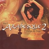 Arabesque 2: Fire Belly Dance Songs