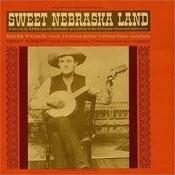 Sweet Nebraska Land Songs