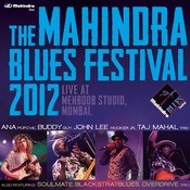The Mahindra Blues Festival 2012 Songs