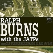 Ralph Burns With The JATPs Songs