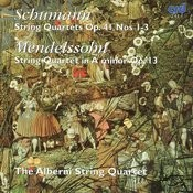 Schumann: String Quartets, Op. 41 Nos. 1-3 - Mendelssohn: String Quartet in A Minor, Op. 13 Songs