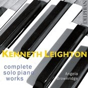 Kenneth Leighton: Complete solo piano works Songs