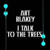 I Talk To The Trees Songs