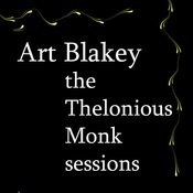 The Thelonious Monk Sessions Songs