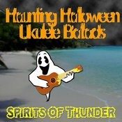 Haunting Halloween Ukulele Ballads Songs