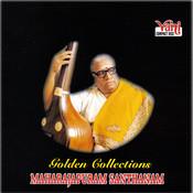 Golden Collections (Maharajapuram Santhanam) Songs