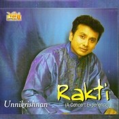 Rakti - Unnikrishnan (Vol-1,Vol-2) Songs