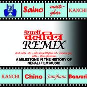 Nepali Chalchitra Remix Songs